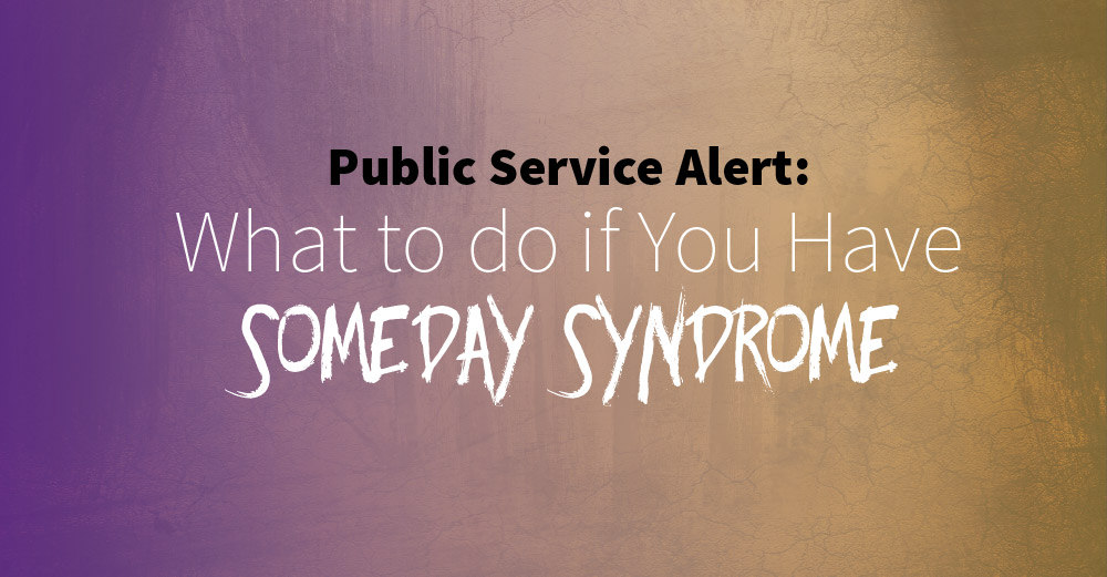 FB-someday-syndrome-act-now-v1-01